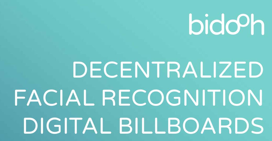 Bidooh : Decentralizing Digital Billboards